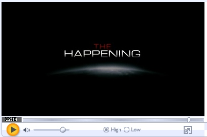 The Happening Movie Trailer