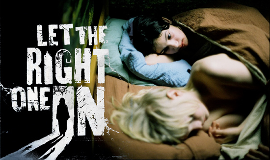 LET THE RIGHT ONE IN REMAKE WHY