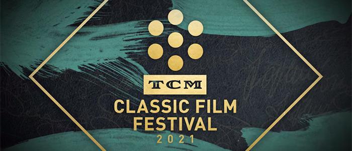 2021 TCM Classic Film Festival