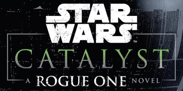 star wars catalyst