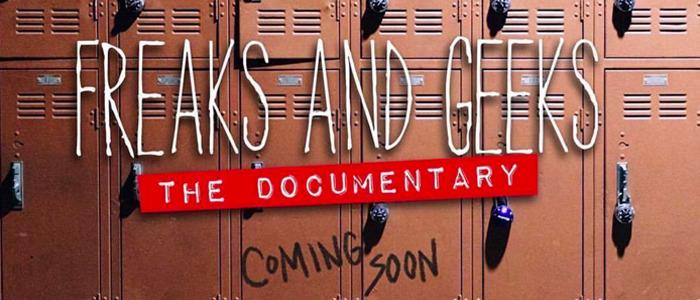 Freaks and Geeks documentary