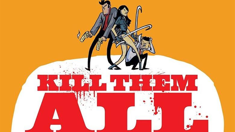 kill them all movie