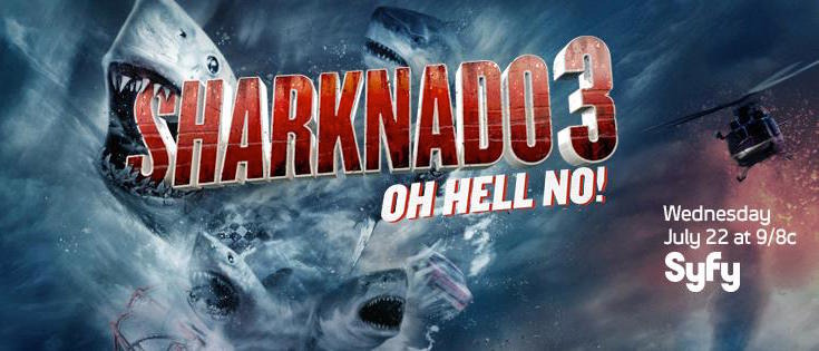 Sharknado 3 Oh Hell No