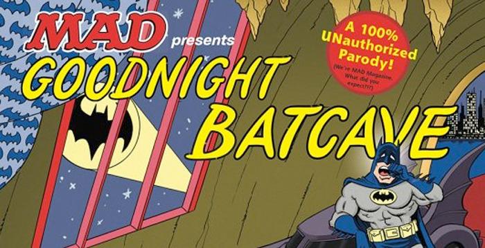 mad-goodnightbatcave
