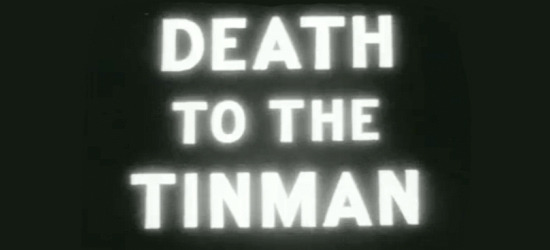 death to the tinman