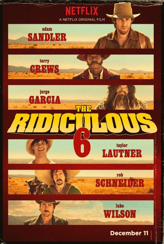 Ridiculous 6 poster