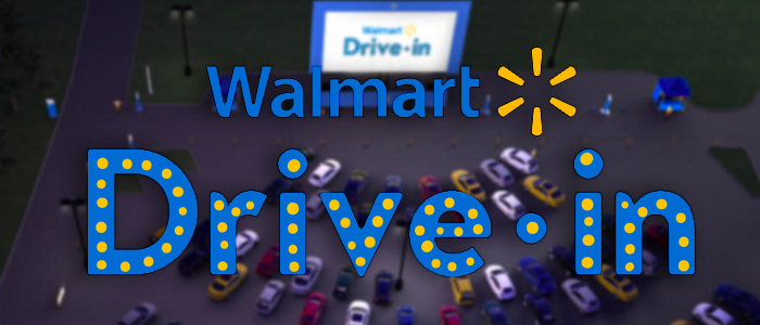Walmart Drive In Screenings To Convert Parking Lots To Theaters Film