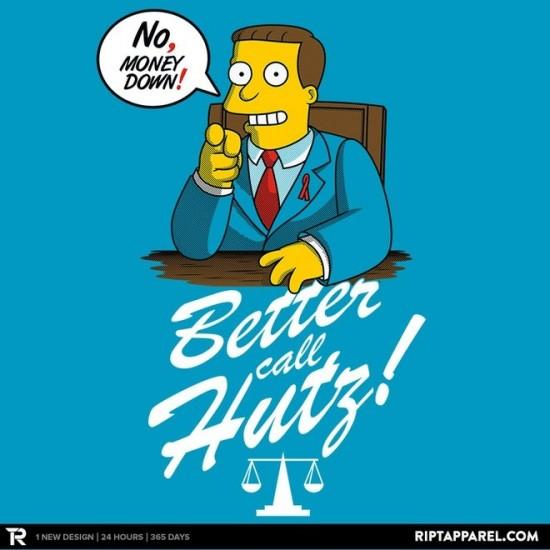 Better Call Hutz t-shirt