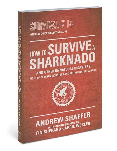 The Official Sharknado Survival Guide