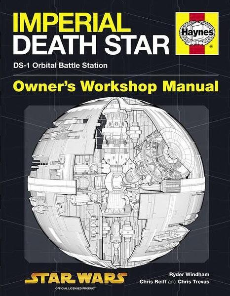Haynes Manual Death Star: DS-1 Orbital Battle Station