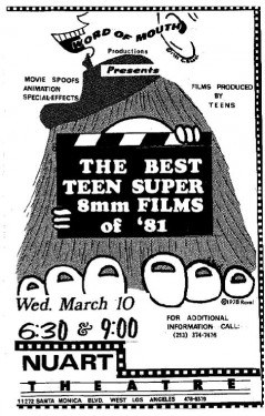 The Best Teen Super 8mm Films of '81 held at Los Angeles's Nuart Theater in March 1982