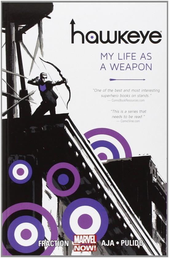 Hawkeye, Vol. 1: My Life as a Weapon By Matt Fraction