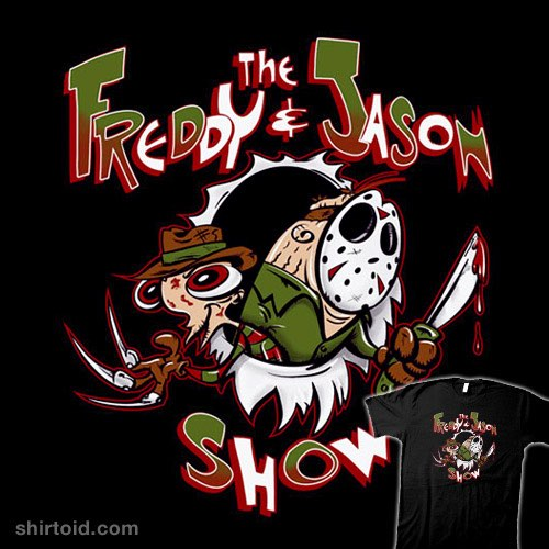 The Freddy and Jason Show t-shirt