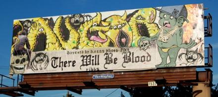 There Will Be Blood Billboard