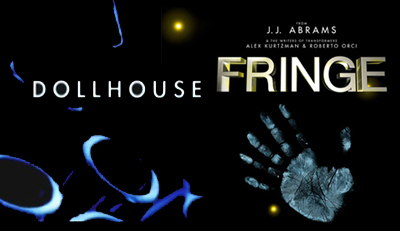 One Stop Guide: JJ Abrams' Fringe and Joss Whedon's Dollhouse