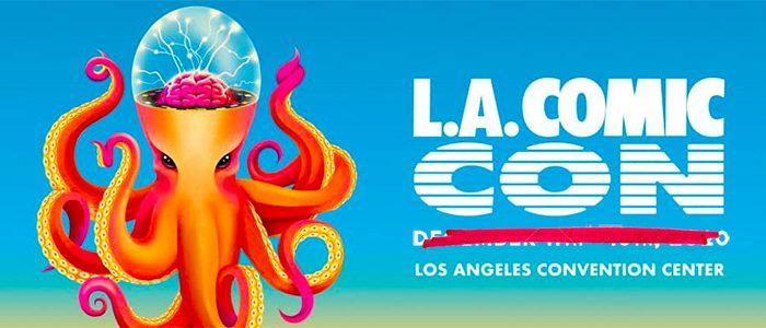 LA Comic-Con Not Happening in December, Will Return in September 2021