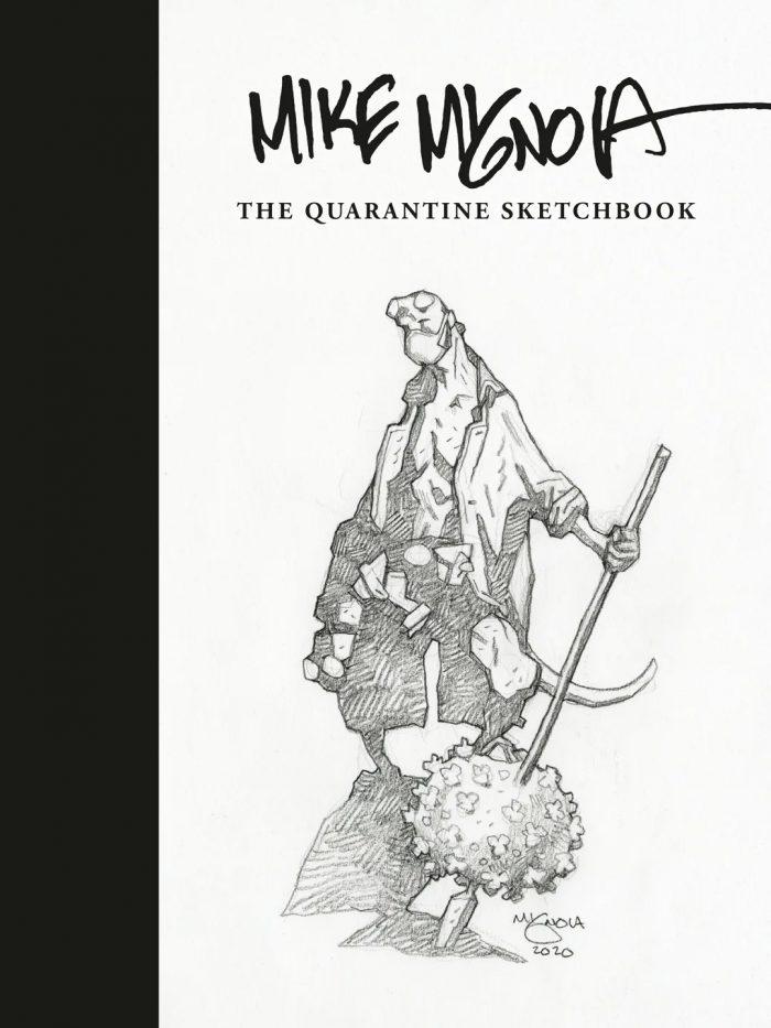 Mike Mignola Quarantine Sketchbook