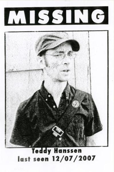 Teddy Hanssen last seen 12/07/2007